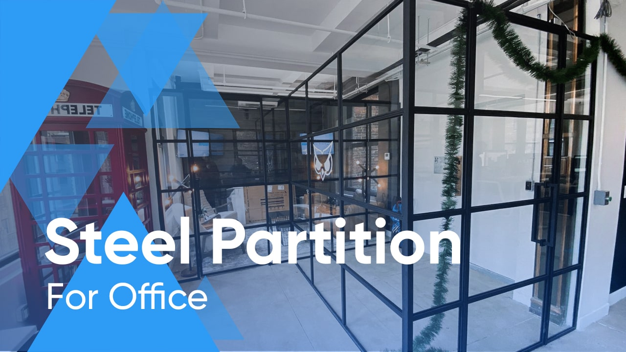 Office Design Trends To Watch IN 2020: Steel Partition