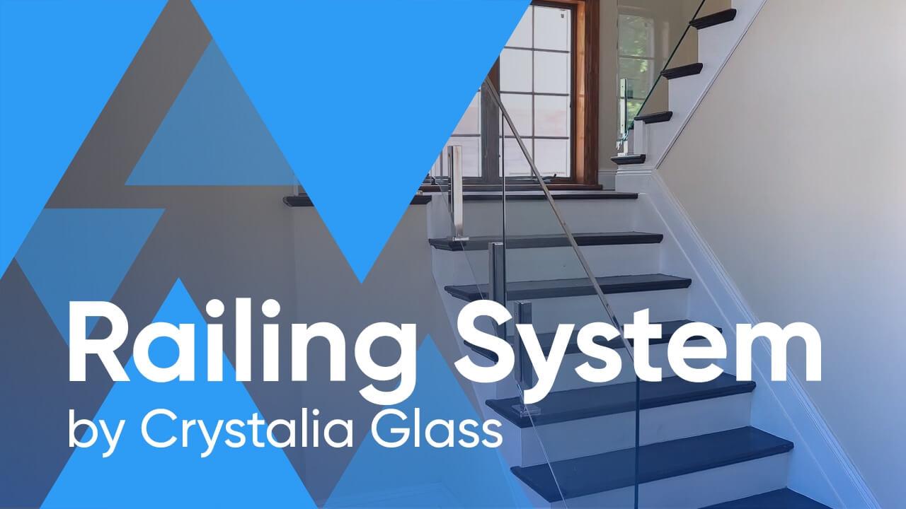 Crystalia Glass Railing System